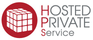 HOSTED PRIVATE Service